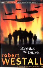 Break Of Dark - Robert Westall