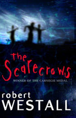 Scarecrows - Robert Westall