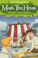 Magic Tree House 15 : Voyage of the Vikings - Mary Pope Osborne