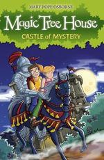 Magic Tree House 2 : Castle of Mystery - Mary Pope Osborne