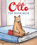 Otto the Book Bear - Katie Cleminson