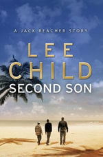 Second Son : A Jack Reacher Short Story - Lee Child