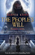 The People's Will - Jasper Kent