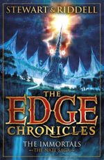 The Edge Chronicles 10 : The Immortals: The Book of Nate - Chris Riddell