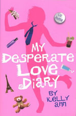My Desperate Love Diary - Liz Rettig