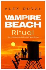 Vampire Beach : Ritual - Alex Duval