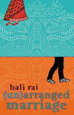 (Un)arranged Marriage - Bali Rai