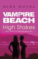 Vampire Beach : High Stakes - Alex Duval