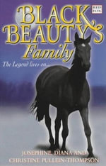 Black Beauty's Family - Josephine Pullein-Thompson