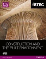 BTEC First NG Construction and the Built Environment Student Book - Simon Topliss