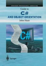 Guide to C# and Object Orientation - John Hunt