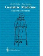 Geriatric Medicine : Problems and Practice