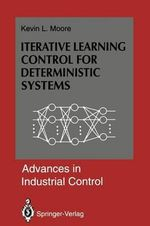 Iterative Learning Control for Deterministic Systems - Kevin L. Moore
