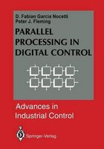 Parallel Processing in Digital Control - D.Fabian Garcia Nocetti