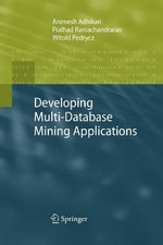 Developing Multi-Database Mining Applications - Animesh Adhikari