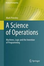 A Science of Operations : Discoverer of the Genetic Code - Mark Priestley
