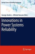 Innovations in Power Systems Reliability : A Thames & Kosmos Book