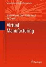 Virtual Manufacturing : 5th International Joint Conference, Biostec 2012, ... - Wasim Ahmed Khan