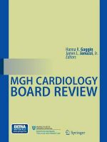 MGH Cardiology Board Review : A Comprehensive Review for the Written Boards and ...