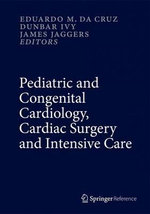 Pediatric and Congenital Cardiology, Cardiac Surgery and Intensive Care