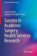 Success in Academic Surgery : Health Services Research