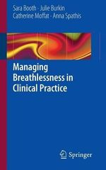 Breathlessness Management in Clinical Practice - Sara Booth