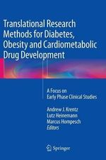 Translational Research Methods for Diabetes, Obesity and Cardiometabolic Drug Development : A Focus on Early Phase Clinical Studies