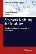 Stochastic Modelling for Reliability : Proceedings of the 20th Cirp International Confere... - Maxim Finkelstein