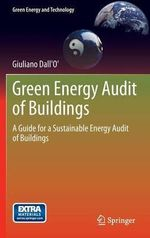 Green Energy Audit of Buildings : Analysis and Design - Giuliano Dall'O'