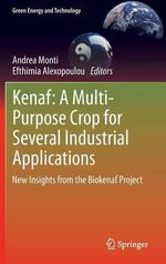 Kenaf : A Multi-Purpose Crop for Several Industrial Applications