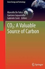 CO2 : A Valuable Source of Carbon