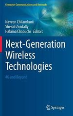 Next-Generation Wireless Technologies : 4g and Beyond
