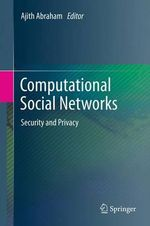Computational Social Networks : Security and Privacy