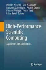 High-Performance Scientific Computing : Algorithms and Applications