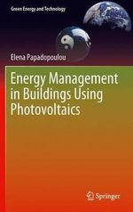 Energy Management in Buildings Using Photovoltaics - Elena Papadopoulou
