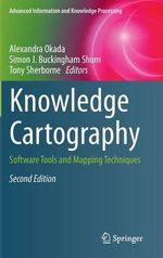 Knowledge Cartography : Software Tools and Mapping Techniques