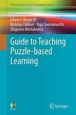 Guide to Teaching Puzzle-Based Learning - Edwin F. Meyer