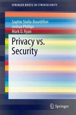 Privacy vs. Security - Sophie Stalla-Bourdillon