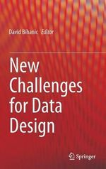 New Challenges for Data Design