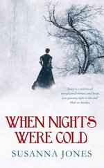 When Nights Were Cold - Susanna Jones