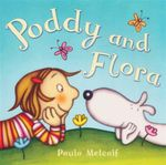 Poddy And Flora - Paula Metcalf