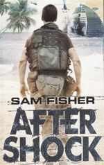 Aftershock - Sam Fisher