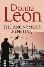 The Anonymous Venetian - Donna Leon