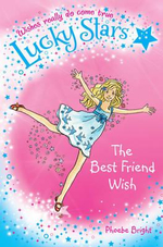 Lucky Stars 1 : The Best Friend Wish - Phoebe Bright
