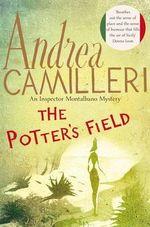 The Potter's Field : Inspector Montalbano Mysteries - Andrea Camilleri