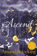 Ascend : Trylle Trilogy : Book 3 - Amanda Hocking