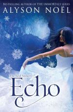The Soul Seekers : Echo - Alyson Noel