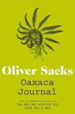 Oaxaca Journal - Oliver Sacks
