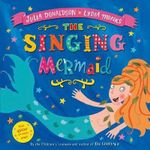 The Singing Mermaid - Julia Donaldson