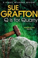 Q is for Quarry - Sue Grafton